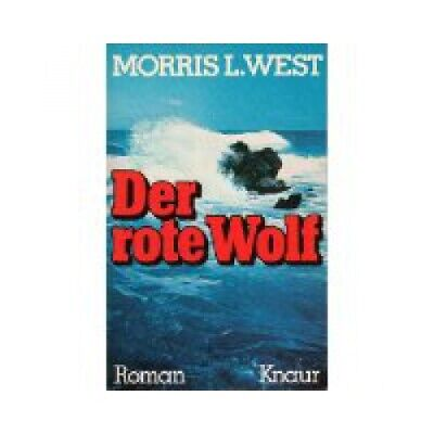 Der rote Wolf : Roman e. Sommers. , = The summer of the red wolf .  Knaur-Tasche