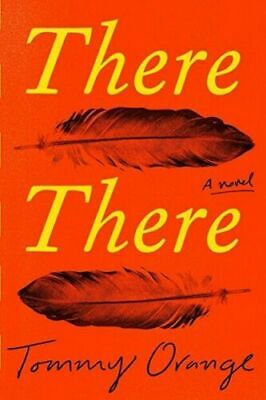 There There : A Novel by Tommy Orange (2018, Hardcover)- PDF Fast Delivery