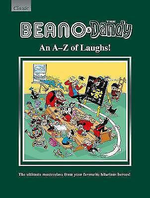 Beano & The Dandy An A-Z of Laughs!: The Ultimate Masterclass from your Favourit