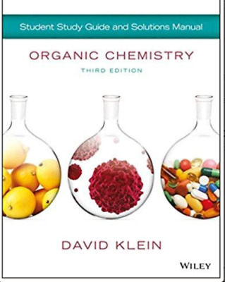 (PDF) Organic Chemistry David Klein 3RD EDITION (Textbook+Manual Solution)