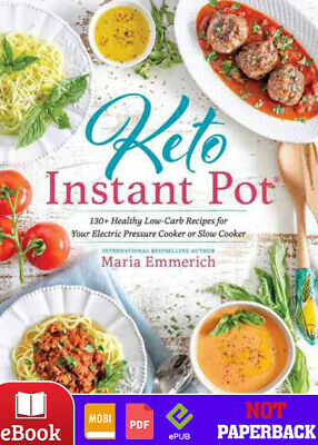 ⭐Keto Instant Pot_ 130_ Healthy by Maria Emmerich⭐Ebooks  2019 PDF⭐