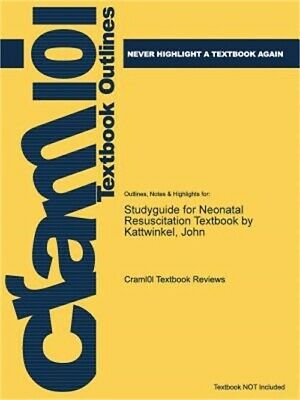 Studyguide for Neonatal Resuscitation Textbook by Kattwinkel, John (Paperback or