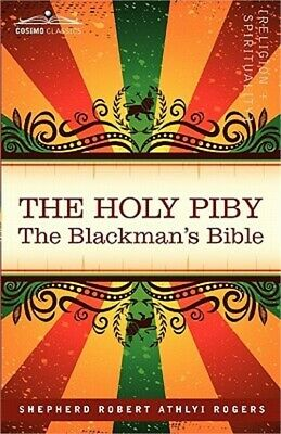The Holy Piby: The Blackman's Bible (Paperback or Softback)