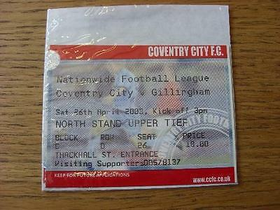 26/04/2003 Ticket: Coventry City v Gillingham (Red Colour). No obvious faults, u