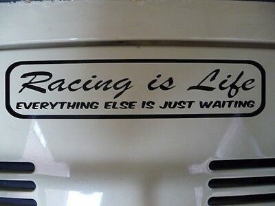 Racing is Life sticker / decal Steve McQueen quote Skiing Horse Kart Rally VW