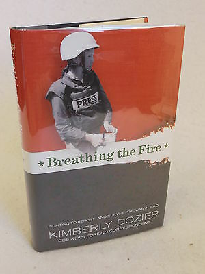 Kimberly Dozier  BREATHING THE FIRE  Meredith Books 2008 HC/DJ