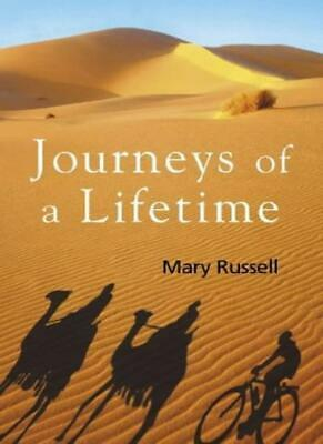 Journeys of a lifetime By Mary Russell. 9781903650080