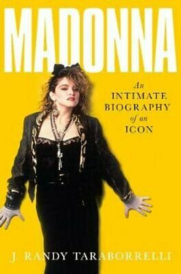 Madonna An Intimate Biography of an Icon at Sixty 9781509842803 | Brand New