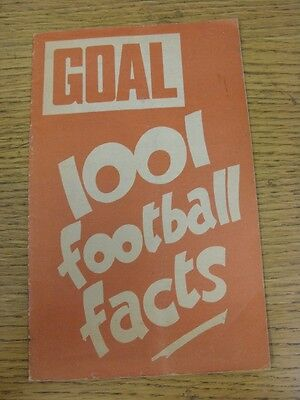 circa 1960's Goal: 1001 Football Facts, 32 Page, A5 Size Publication. This item