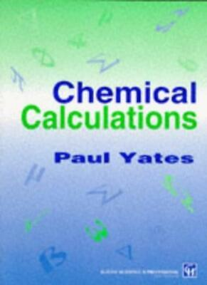 Chemical Calculations By P Yates