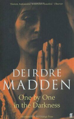 One by One in the Darkness By Deirdre Madden. 9780571175512