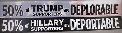 Lot Of 10 50% Trump Supporters Are Deplorable Anti Hillary Deportable Stickers