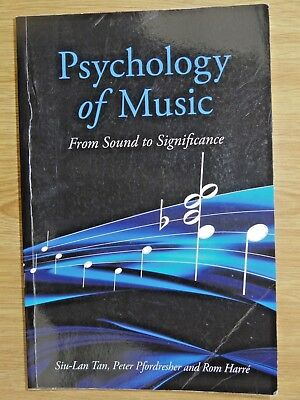 Psychology of Music: From Sound to Significance by Rom Harre, Peter Pfordresher,