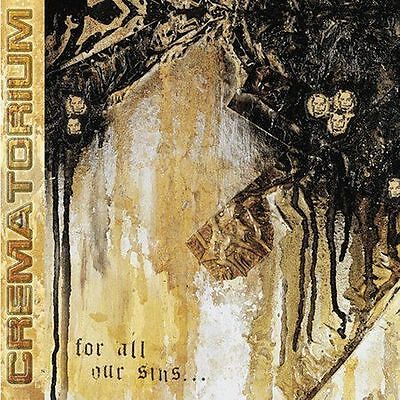 For All Our Sins by Crematorium (CD, Nov-2002, Prosthetic) Free Ship #KD24