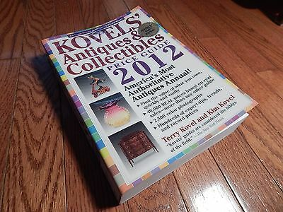 Kovels' Antiques and Colectibles Price Guide 2012 : America's Bestselling Antiqu