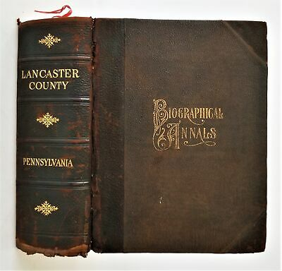 1903 antique LANCASTER COUNTY pa HISTORY genealogy biographical history 1524pgs