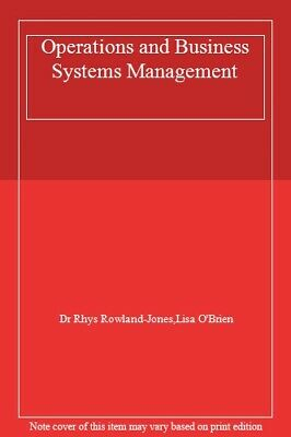 Operations and Business Systems Management-O'Brien Lisa, Rowland-Jones Rhys