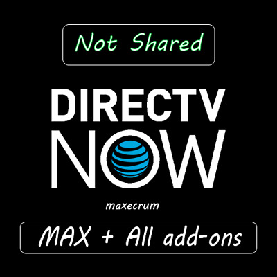 DirecTV NOW | Not Shared | GOT | MAX package | All add-ons included