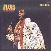Pure Gold by Presley, Elvis
