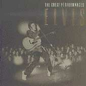 Elvis: The Great Performances by Presley, Elvis