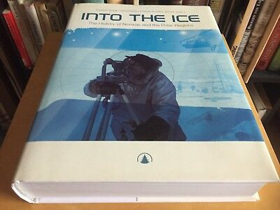 Into the ice - the history of Norway and the Polar regions - Einar-Arne Drivenes