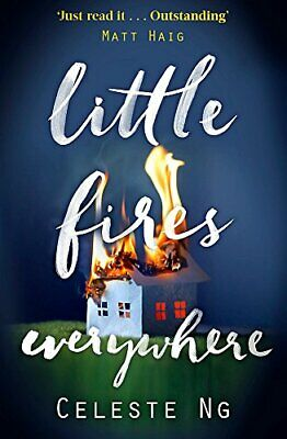 Little Fires Everywhere: The New York Times Top Ten Bestseller By Celeste Ng