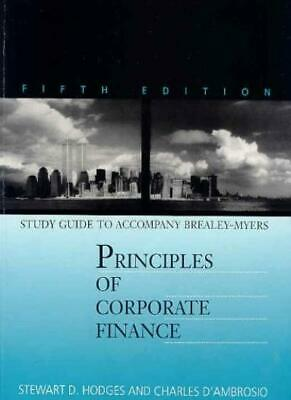 Study Guide to Accompany Principles of Corporate Finance By Richard A. Brealey,