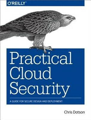 Practical Cloud Security: A Guide for Secure Design and Deployment (Paperback or