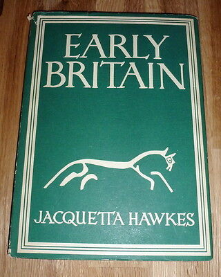 Britain in Pictures:   EARLY BRITAIN (Jacquetta Hawkes) (1945)