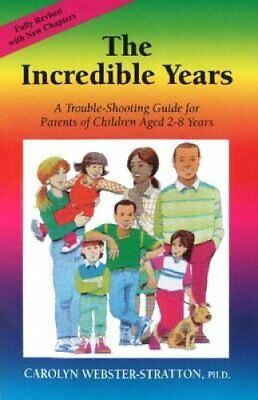The Incredible Years by Carolyn Webster-Stratton 9781892222046 | Brand New