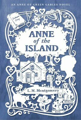 Anne of the Island (An Anne of Green Gables Novel)-L. M. Montgomery