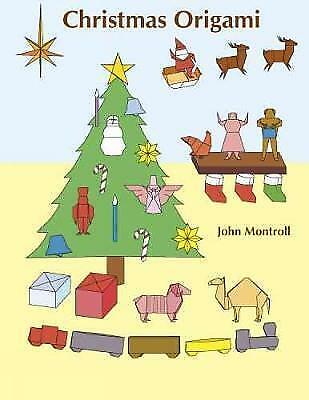 Christmas Origami (Dover Origami Papercraft), Montroll, John, Good Book