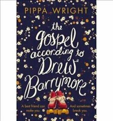 The Gospel According to Drew Barrymore by Pippa Wright 9781447238362 | Brand New