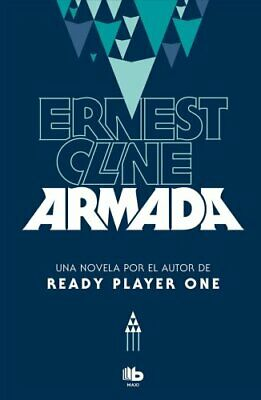 Armada (Spanish Edition) by Ernest Cline 9788490705797 | Brand New