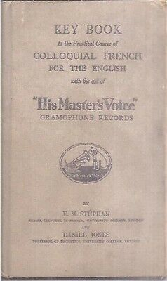 His Master's Voice Key Book To The Practical Course Of Colloquial French - 1929