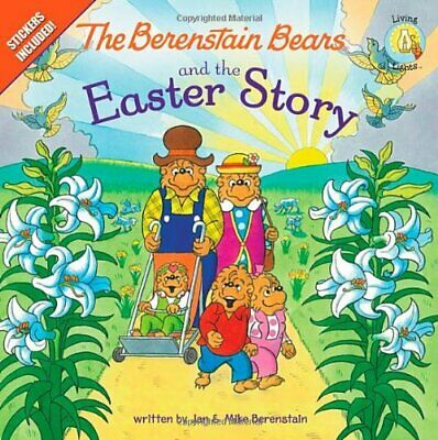 NEW - The Berenstain Bears and the Easter Story: Stickers Included!