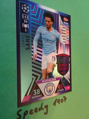Topps Champions League 2018 2019 limited Edition Sane Squad Match Attax LE6