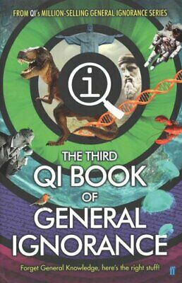 QI: The Third Book of General Ignorance by John Lloyd 9780571308989 | Brand New