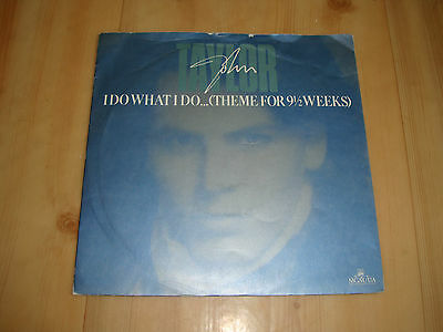"""John Taylor-I Do What I Do...[Theme From 9 1/2 Weeks  [Parlophone 7""""]"""
