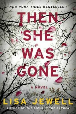 Then She Was Gone: A Novel. By Lisa Jewell (PDF+EPUP)
