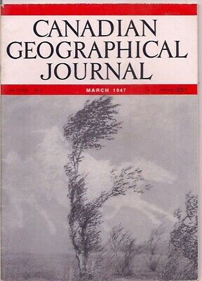 """Canadian geographical journal-MAR 1947-""""WIND ON THE PRAIRIE""""."""