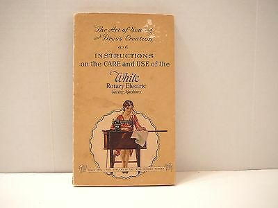 Antique White Rotary Electric Sewing Machine Instruction Book & Dress Creation