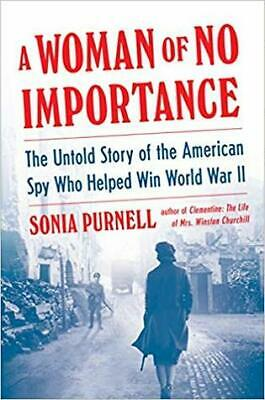 A Woman of No Importance: The Untold Story of the American Spy Who Hel(epub/pdf)