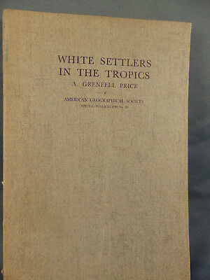 Book White Settlers in the Tropics A. Grenfell Price National Geographic Society