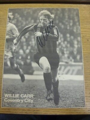 1971/1972 Autographed Magazine Picture: Coventry City - Carr, Willie. Bobfrankan