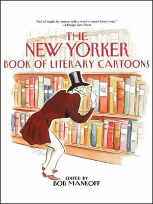 The New Yorker Book of Literary Cartoons by Bob Mankoff (Paperback, 2002)