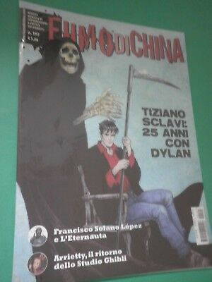 FUMO DI CHINA n 197 Anno 2011 Con Dylan Dog Sclavi L'Eternauta Arrietty   /CM/