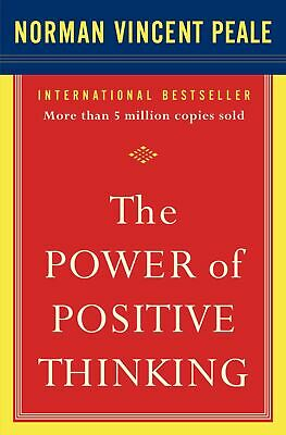 The Power of Positive Thinking by dr peale