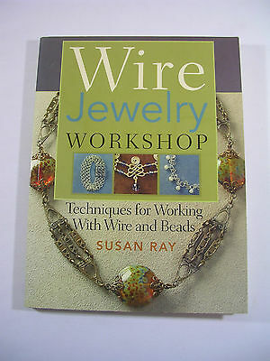 Wire Jewelry Workshop Book Susan Ray Soft Back