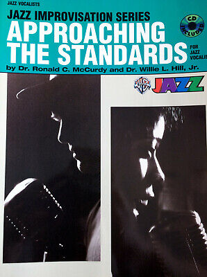 McCurdy & Hill - Jazz Improvisation Series - Approaching the Standards